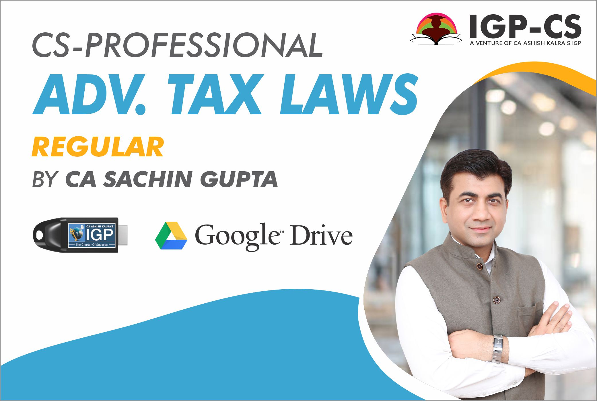 CS -Professional- Advanced Tax Laws