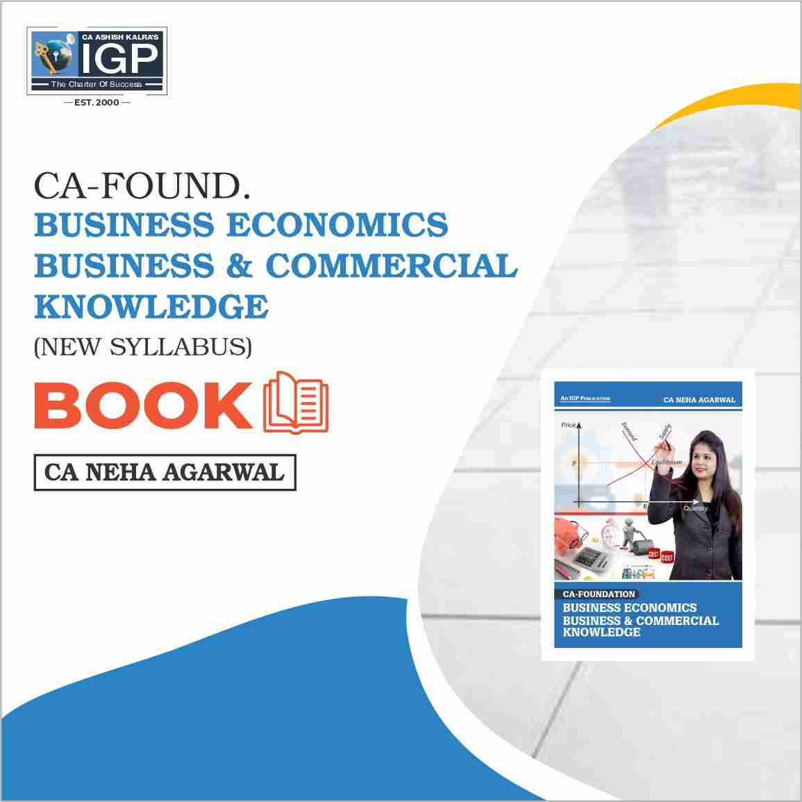 CA Foundation - Business Eco. & Business Commercial Knowledge-CA-Foundation-Business Economics and Business and Commercial Knowledge- CA Neha Agarwal