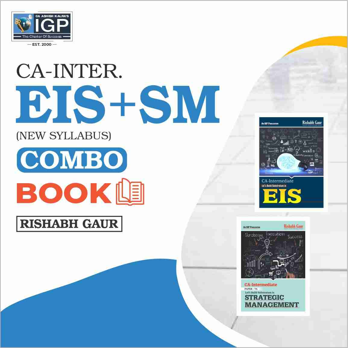 CA Inter - New Course EIS-SM Book-CA-INTER-EIS-SM- Mr. Rishabh Gaur