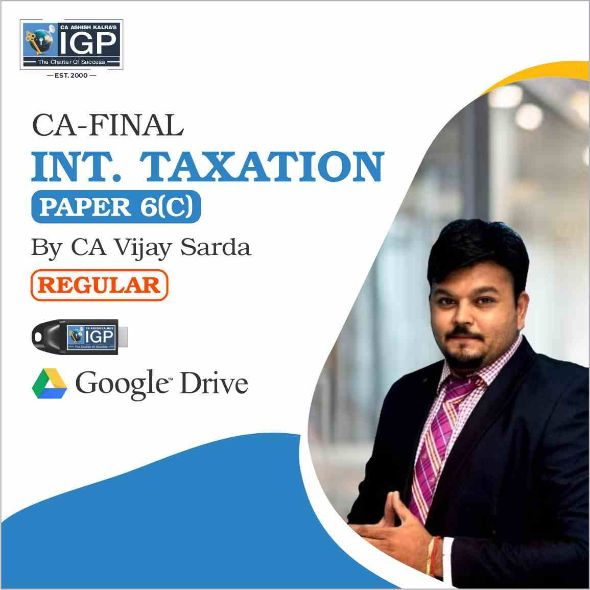 CA-P6 C ELECTIVE PAPER  INTERNATIONAL TAXATION-CA Vijay Sarda