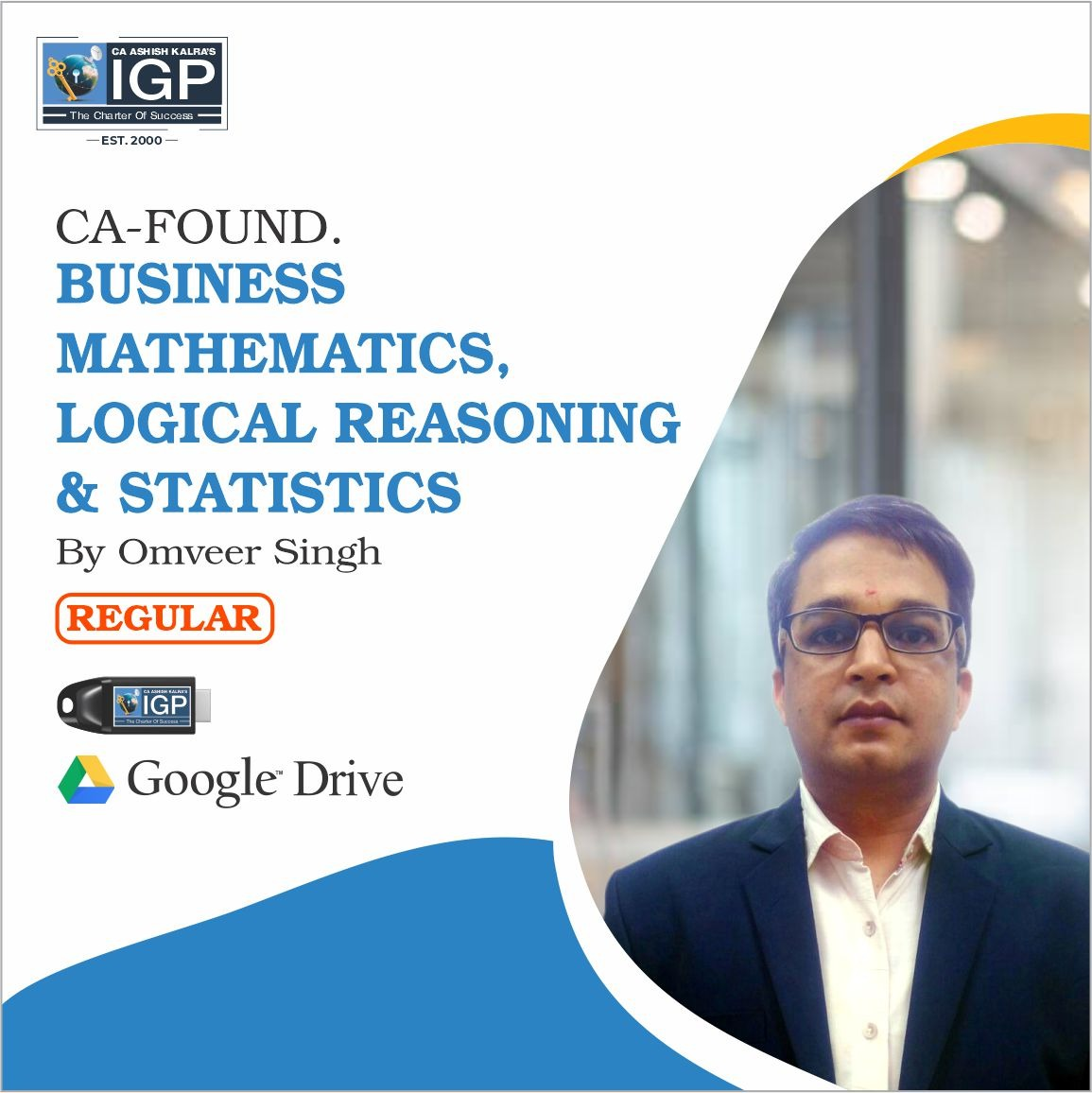 CA -Foundation- Business Mathematics, Logical Reasoning & Statistics