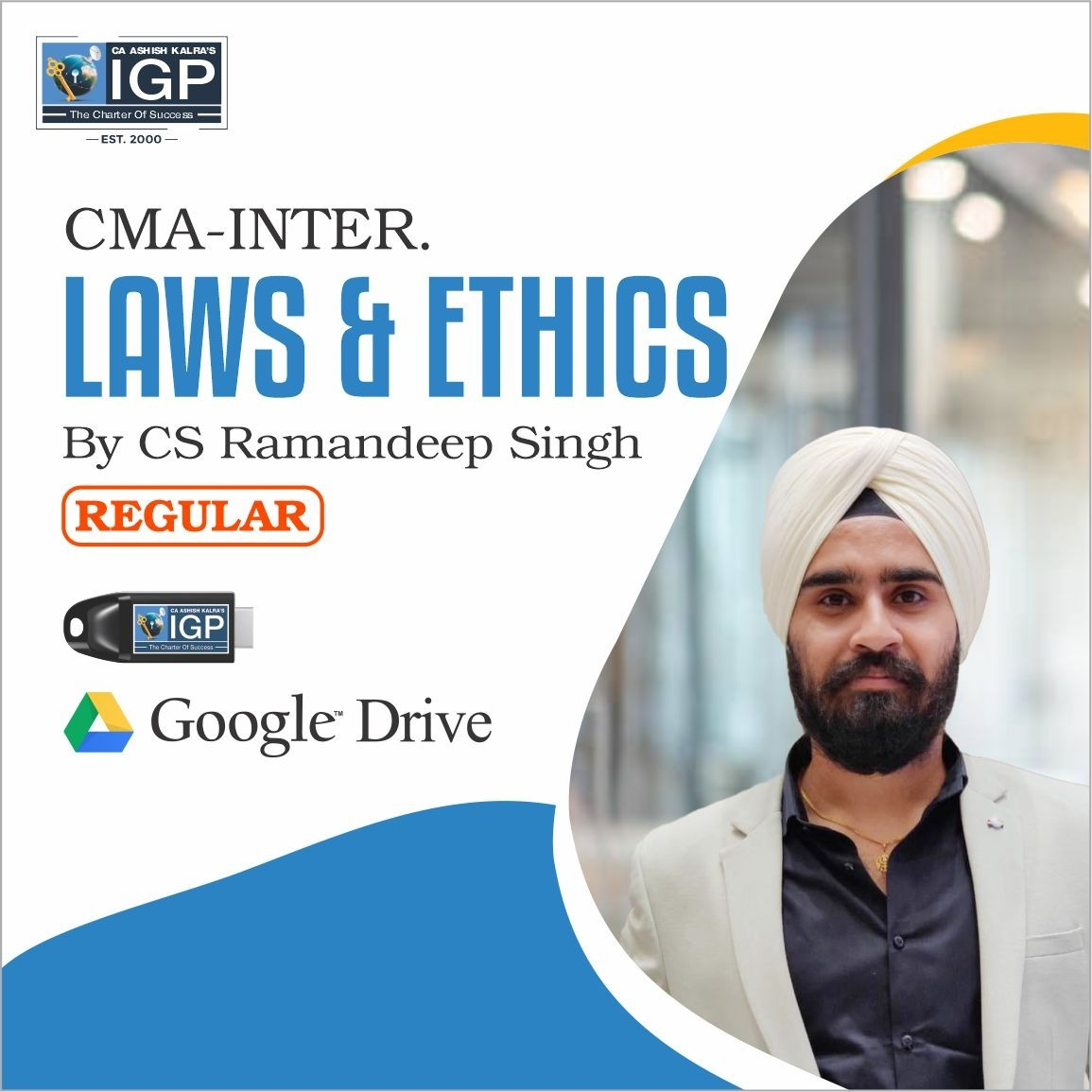 CMA Inter, New Course Laws and Ethics-CMA-Inter-Laws and Ethics- CS Ramandeep Singh