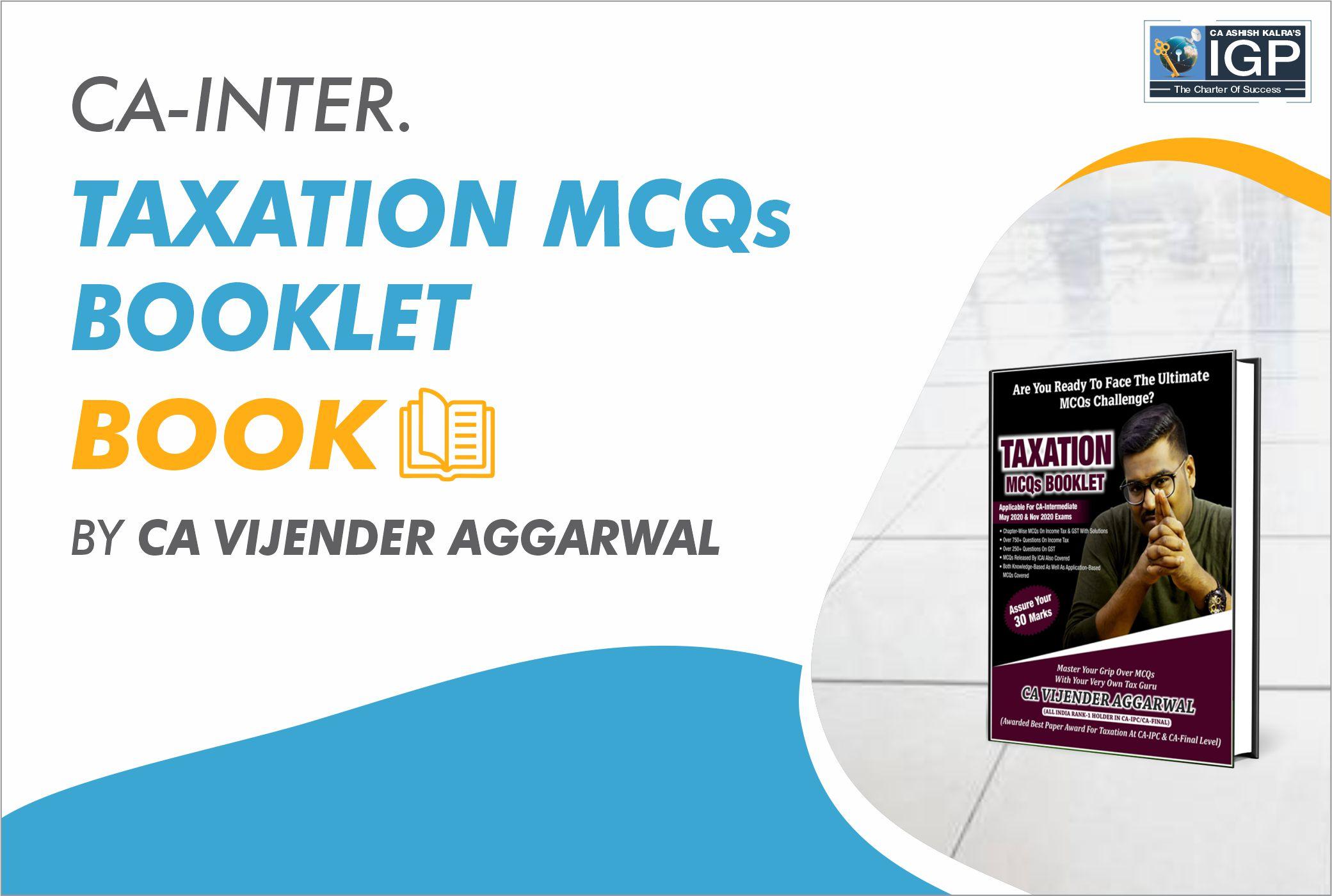 CA Inter - Taxation MCQs Book