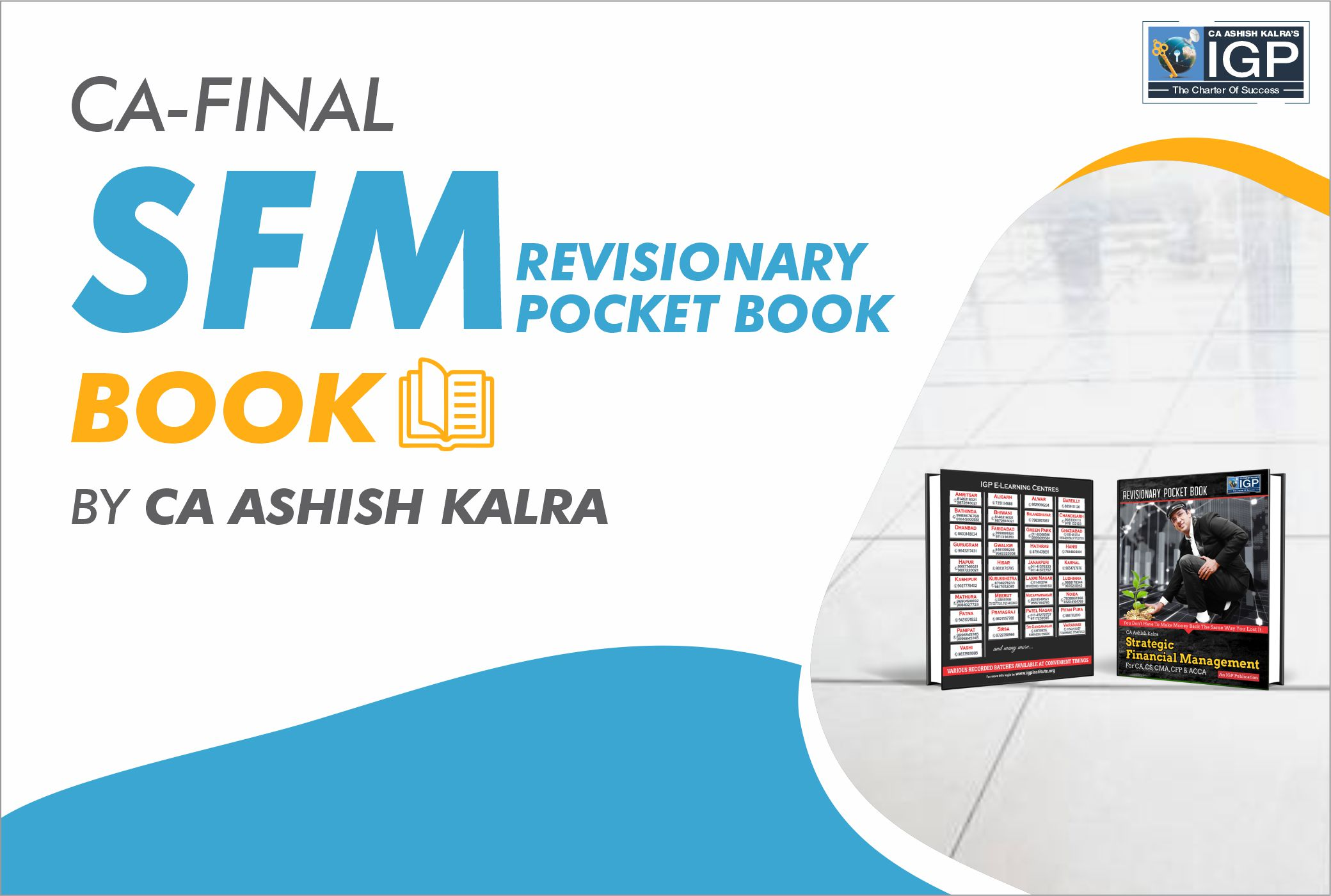 CA Final - SFM Pocket Book-CA-Final-Strategic Financial Management (SFM)- CA Ashish Kalra