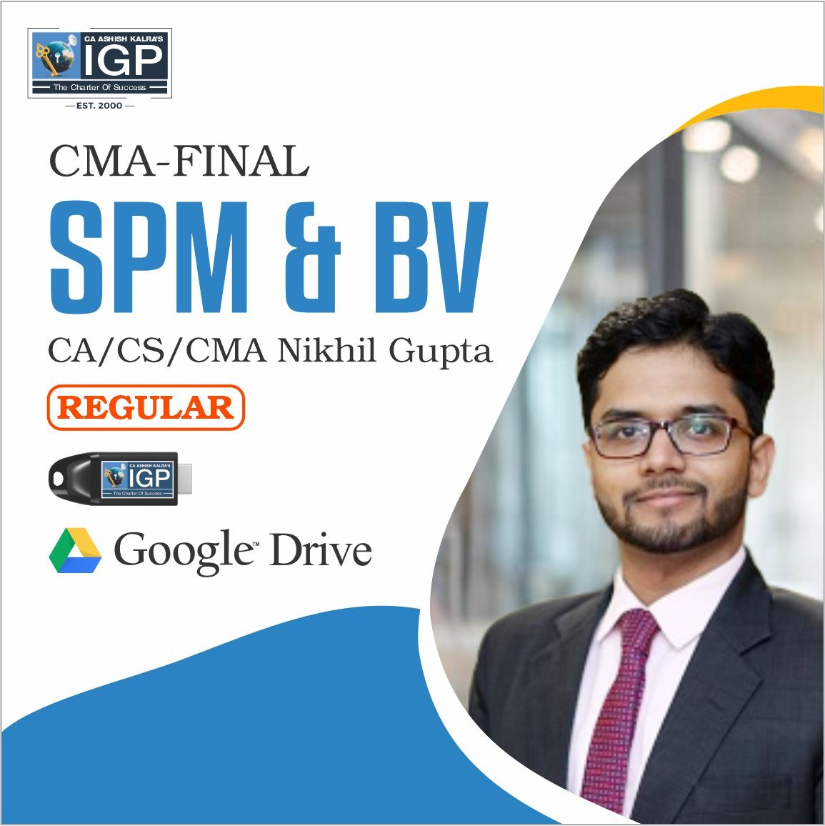 CMA Final, New Course BVM / SPM -CMA-Final-Strategic Performance Management and Business Valuation- CA/CS/CMA NIKKHIL GUPTA