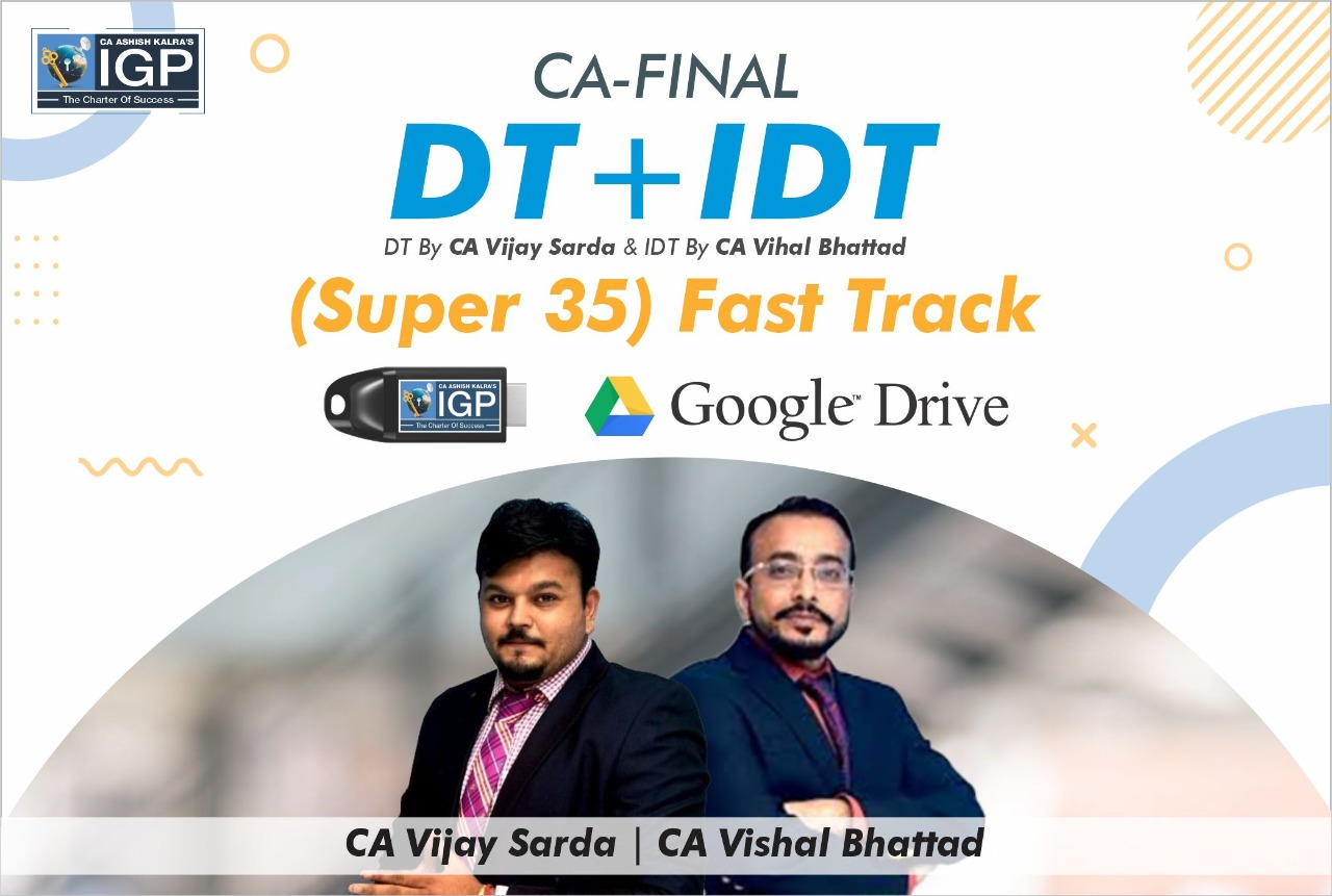 CA FINAL- IDT+DT  FAST TRACK Combo