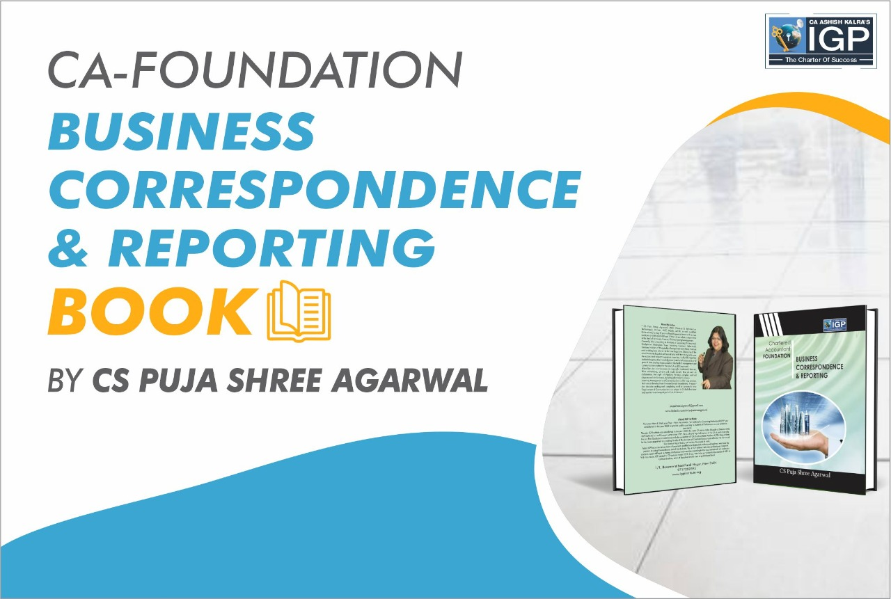CA Found - Business Correspondence & Reporting-CA-Foundation-Business Correspondence & Reporting- CS Puja Shree Agarwal